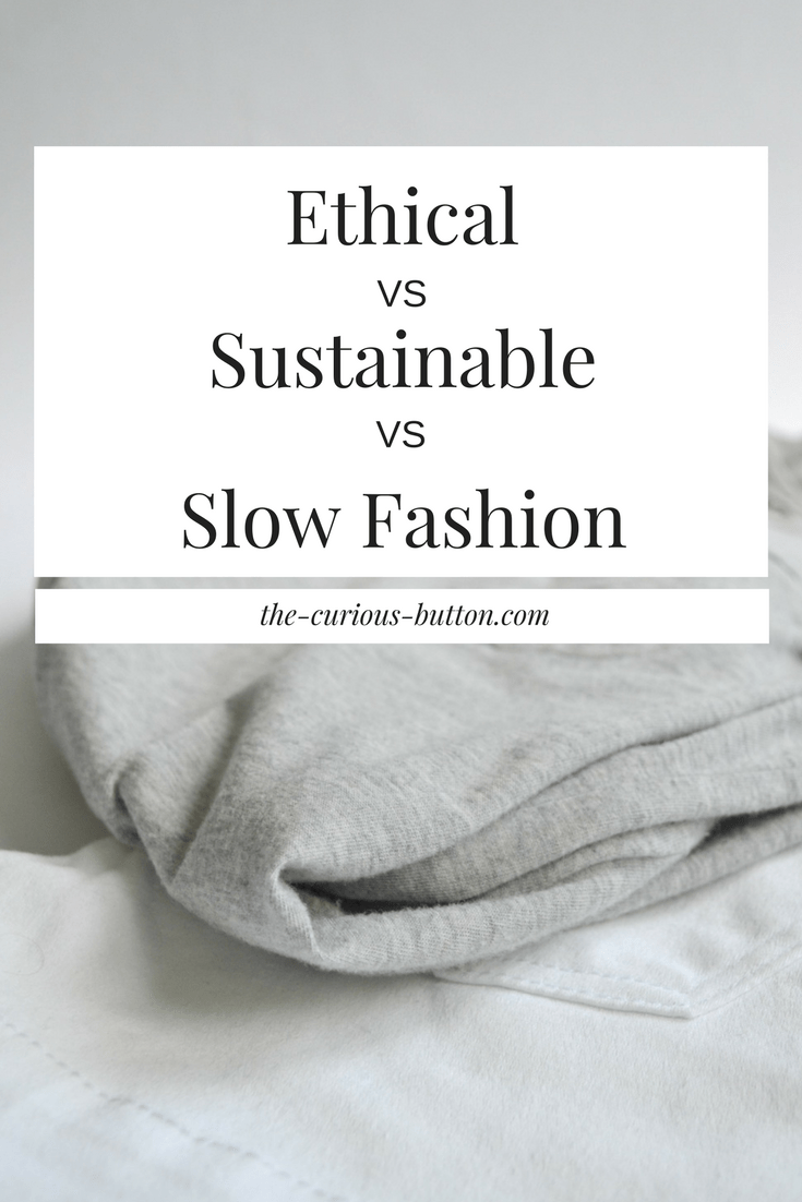 ethical-vs-sustainable-vs-slow-fashion